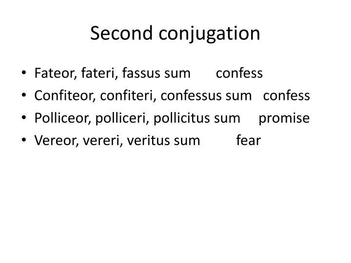 Second conjugation