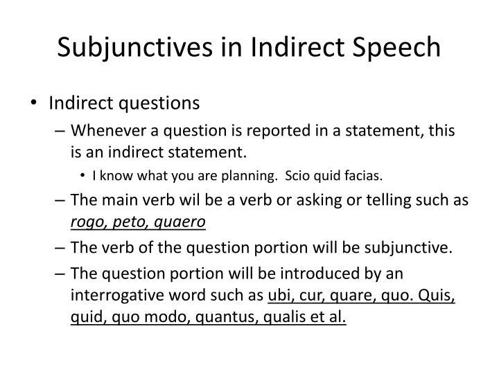 Subjunctives in Indirect Speech