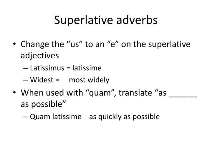 Superlative adverbs