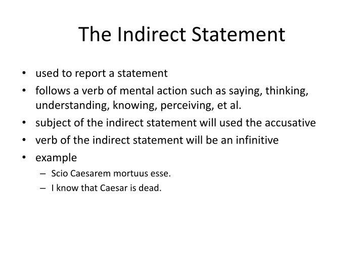 The Indirect Statement
