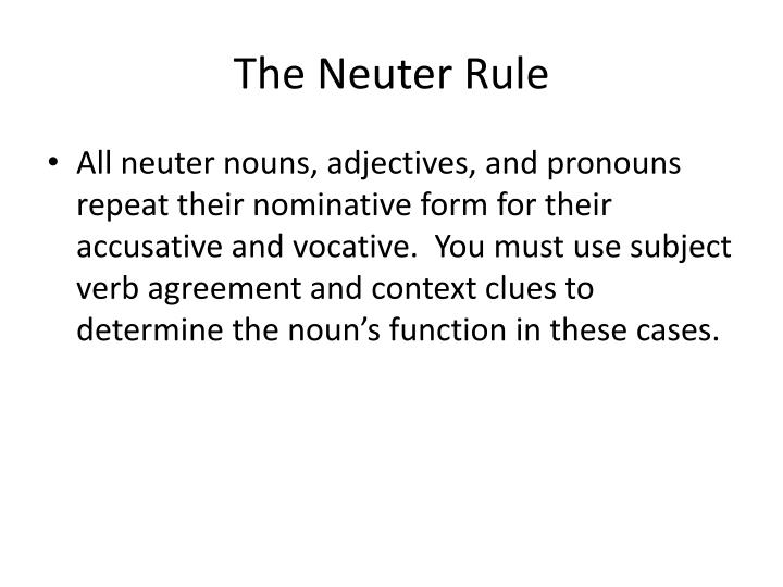 The Neuter Rule