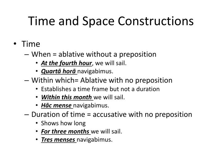 Time and Space Constructions