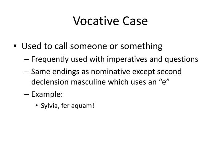 Vocative Case