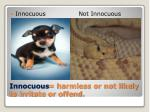 innocuous harmless or not likely to irritate or offend