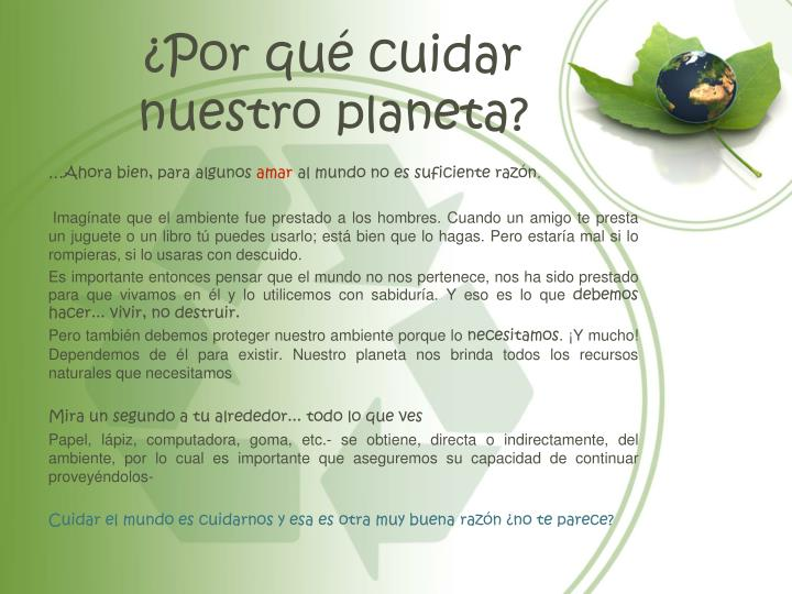 ¿Por qué cuidar nuestro planeta?