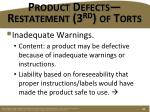 product defects restatement 3 rd of torts4