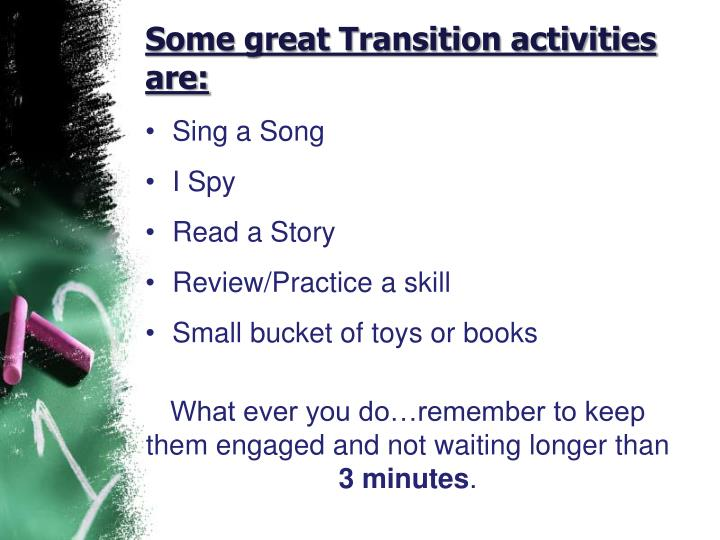 Some great Transition activities are:
