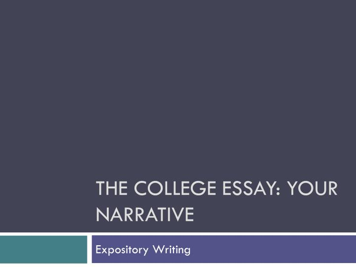 the college essay your narrative