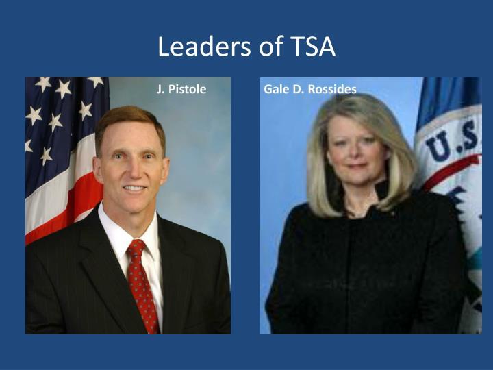 Leaders of TSA