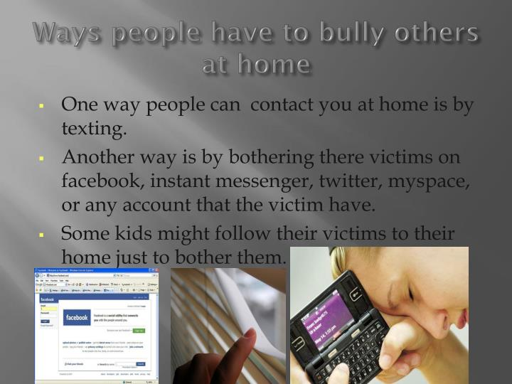 Ways people have to bully others at home