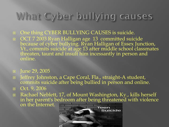 What cyber bullying causes