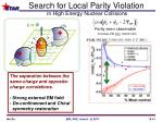 search for local parity violation in high energy nuclear collisions