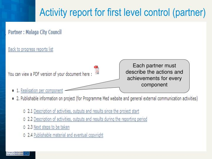 Activity report for first level control (partner)