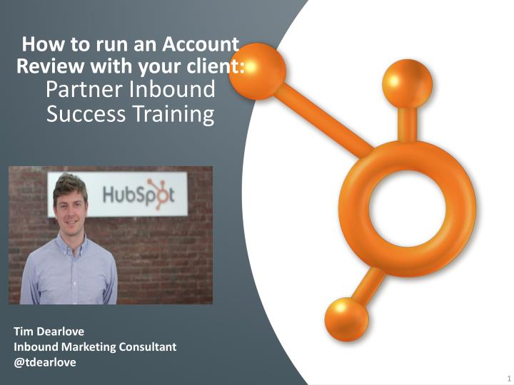 how to run an account r eview with your client partner inbound success training n.