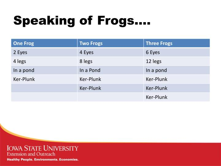Speaking of Frogs….