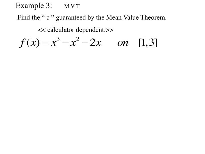 "Find the "" c "" guaranteed by the Mean Value Theorem."