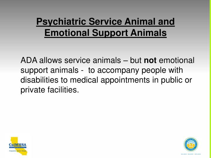 Psychiatric Service Animal and Emotional Support Animals