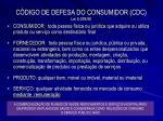 c digo de defesa do consumidor cdc lei 8 078 90