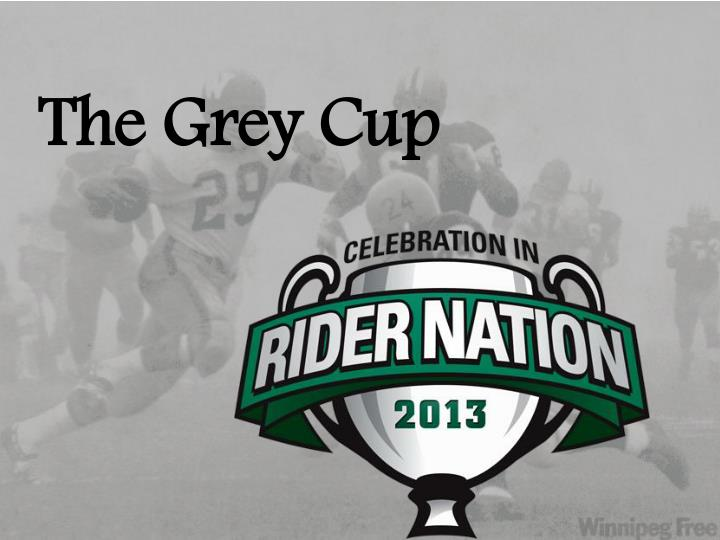 the grey cup n.