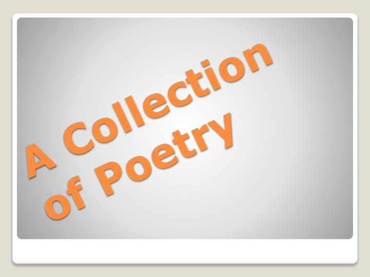 a collection of poetry n.