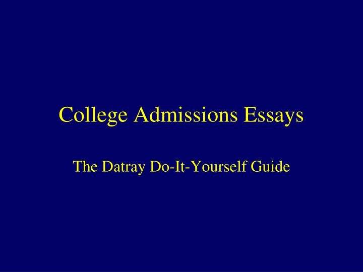 greatest college admission essay College admission essay or any similar topic specifically for you i have great dreams of going to medical school and pursuing a career in the said path i deem that all the hard work that i have been doing is going to become a great basis on how much i want to help others.
