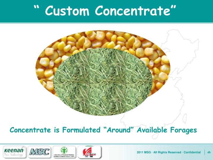 """ Custom Concentrate"""