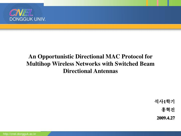 An Opportunistic Directional MAC Protocol for