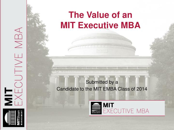 the value of an mit executive mba n.