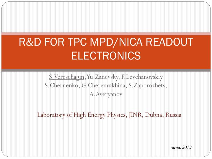 r d for tpc mpd nica readout electronics n.