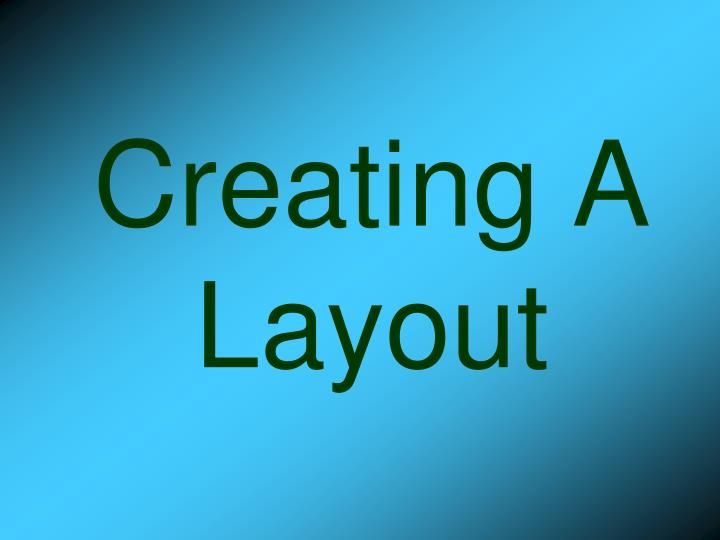 creating a layout n.