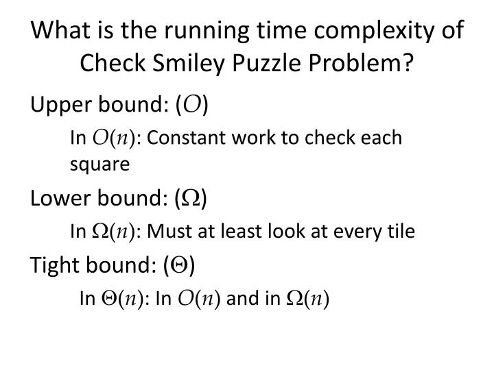 What is the running time complexity of Check Smiley Puzzle