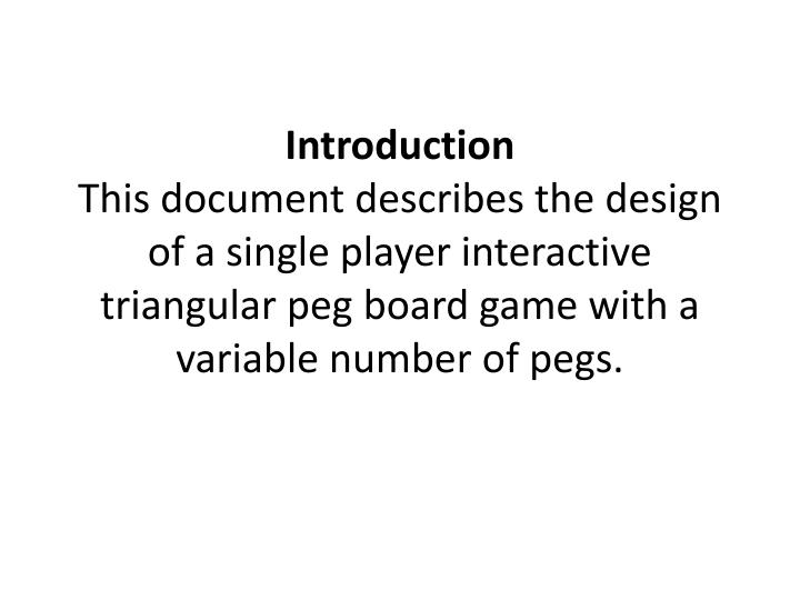 PPT Software Design Specification For A Triangular Peg Board Game - Board game design document