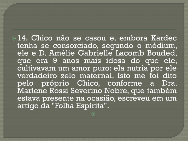 14. Chico