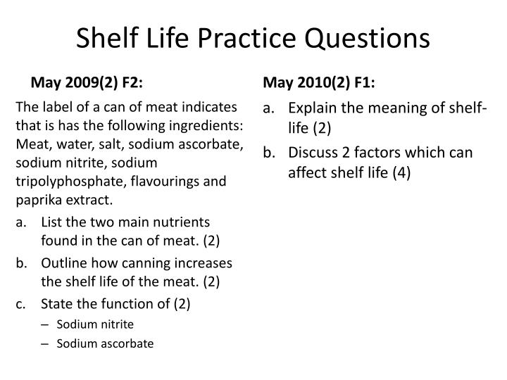 shelf life practice questions n.