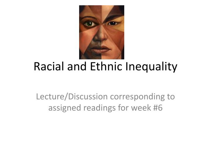 racial and ethnic inequality n.