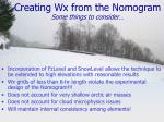 creating wx from the nomogram some things to consider
