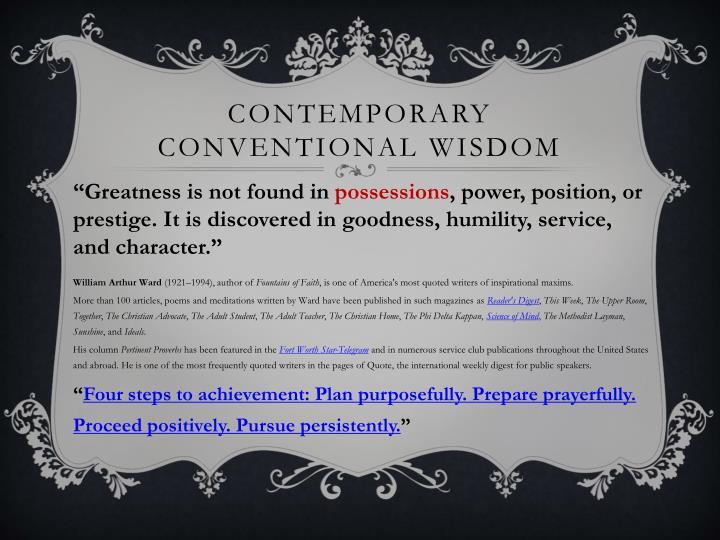 Contemporary Conventional wisdom