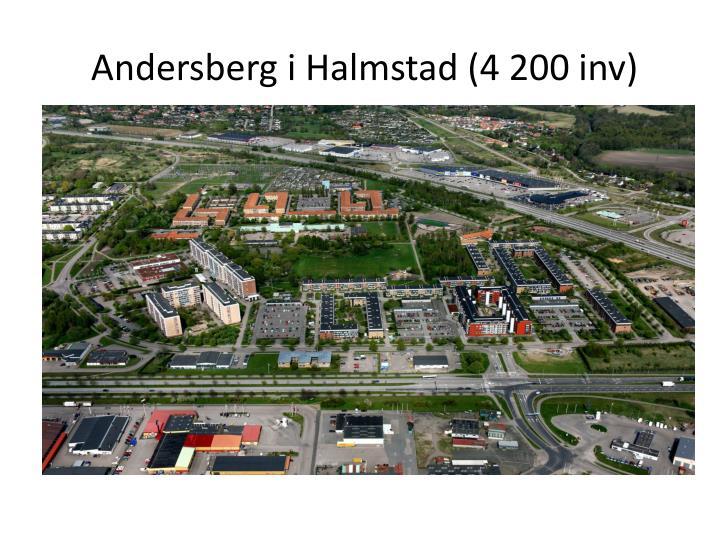 Andersberg i Halmstad (4 200 inv)