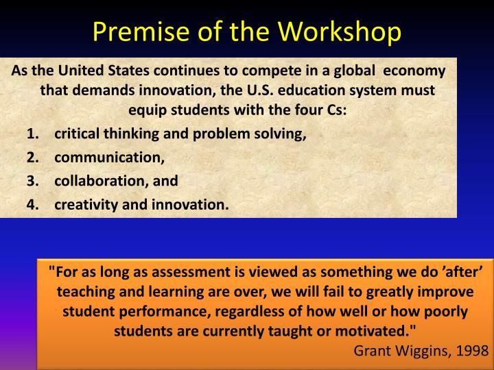 Premise of the Workshop