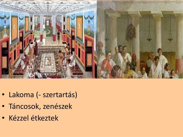 Lakoma (- szertartás)