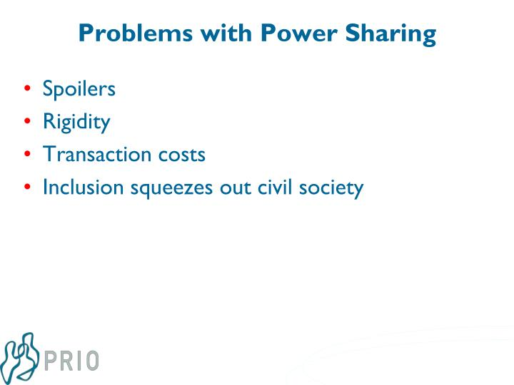 Problems with Power Sharing
