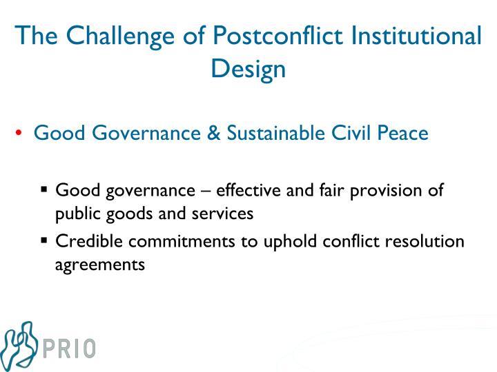 The challenge of postconflict institutional design