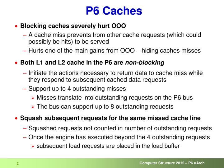P6 caches