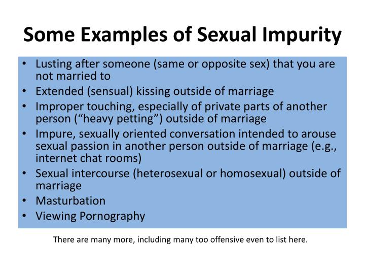 Some Examples of Sexual Impurity