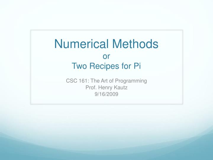 numerical methods or two recipes for pi n.