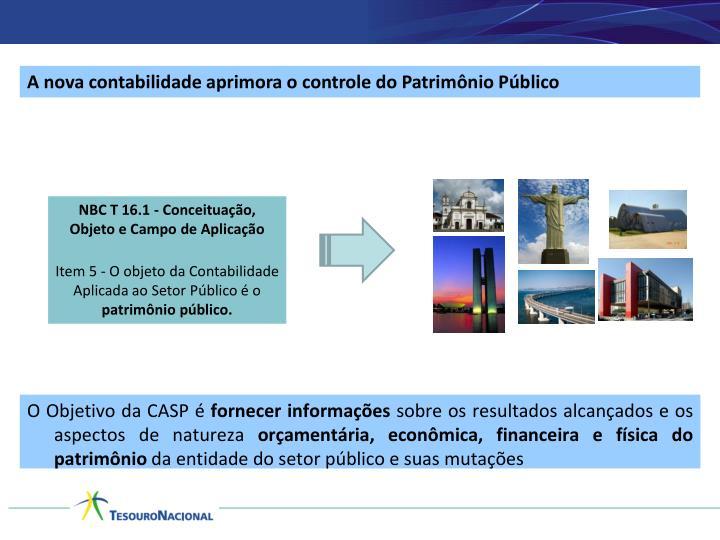 A nova contabilidade aprimora o controle do Patrimônio Público