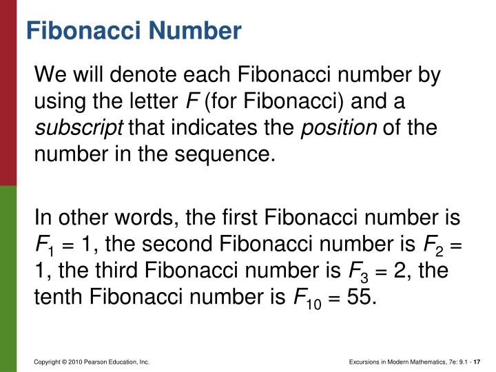 We will denote each Fibonacci number by using the letter