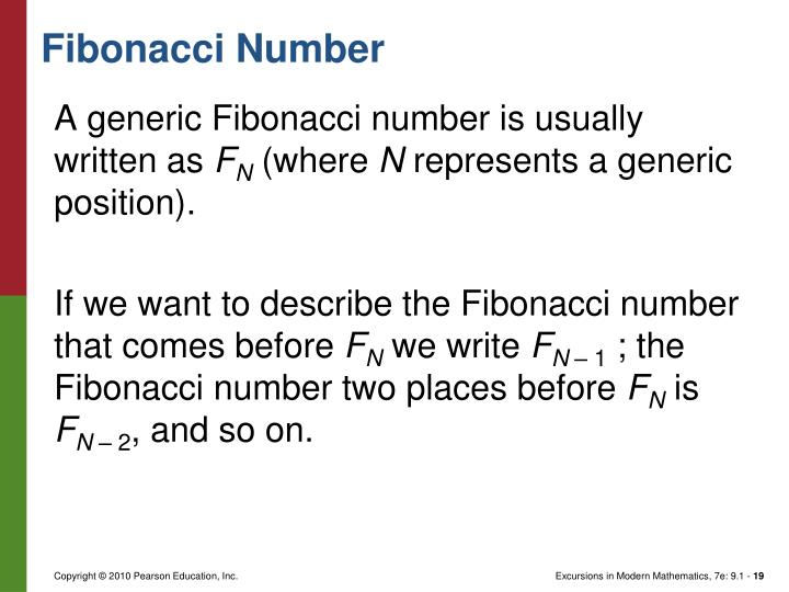 A generic Fibonacci number is usually written as