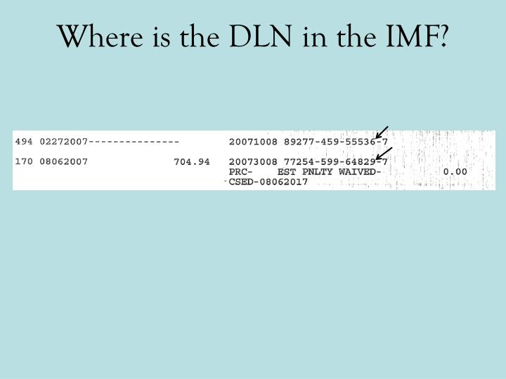 Where is the DLN in the IMF?