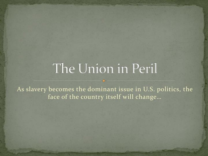the union in peril n.